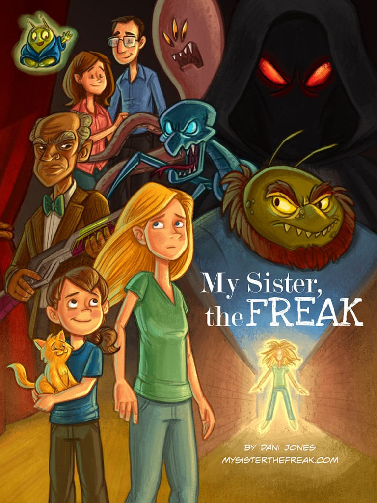My Sister the Freak by Dani Jones mysisterthefreak.com