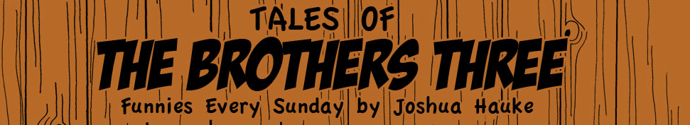 We 2019re all about sisters here at this comic, but if you want to read some mischievous tales about some brothers, now 2019s