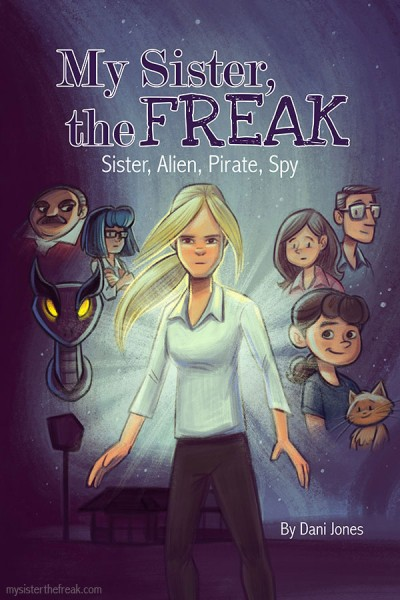My Sister the Freak Volume 2 by Dani Jones mysisterthefreak.com